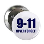 "9-11 Never Forget 2.25"" Button (10 pack)"
