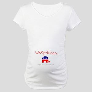 Weepublican Maternity T-Shirt