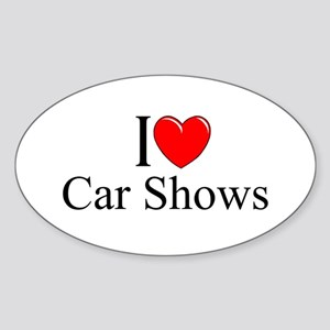 """I Love (Heart) Car Shows"" Oval Sticker"
