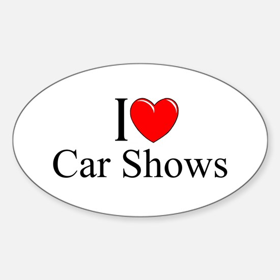 """I Love (Heart) Car Shows"" Oval Decal"