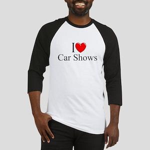 """""""I Love (Heart) Car Shows"""" Baseball Jersey"""