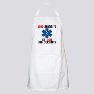 Your Stupidity BBQ Apron