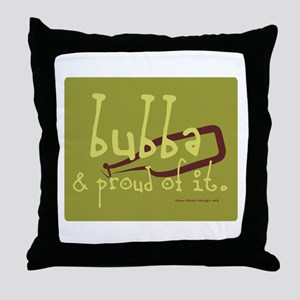 Bubba and Proud Throw Pillow