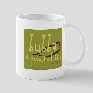 Bubba and Proud Mug