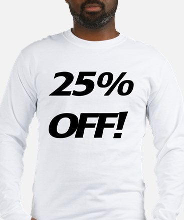 25 Percent Off Long Sleeve T-Shirt
