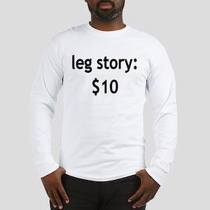 Leg Story Long Sleeve T-Shirt