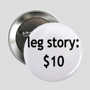 Leg Story Button