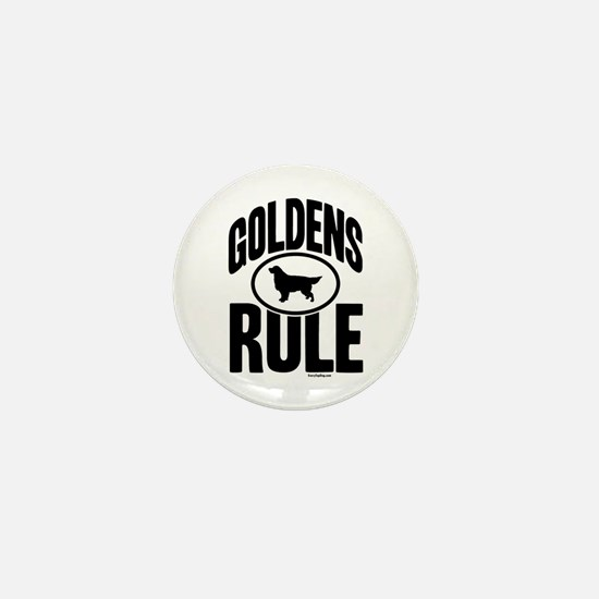 Golden Retrievers Rule Mini Button