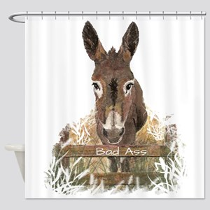 Bad Ass Fun Donkey Humor Quote Shower Curtain