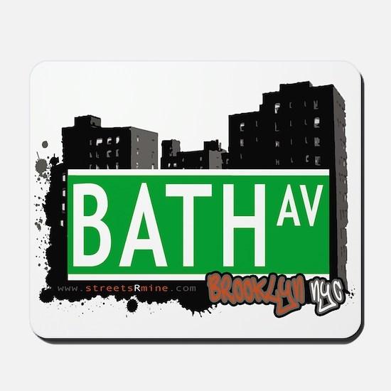 BATH AVENUE, BROOKLYN, NYC Mousepad