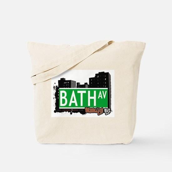 BATH AVENUE, BROOKLYN, NYC Tote Bag