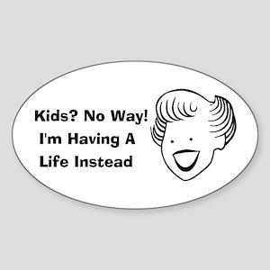 Kids No Way Oval Sticker