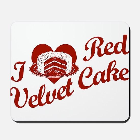 I Love Red Velvet Cake Mousepad