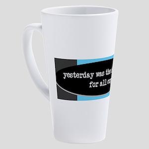 yesterday was the complaint deadli 17 oz Latte Mug