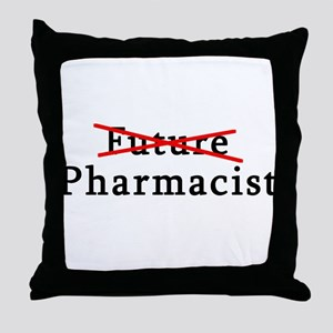 Future Pharmacist No More Throw Pillow