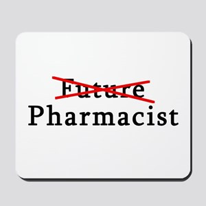 Future Pharmacist No More Mousepad