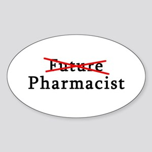 Future Pharmacist No More Oval Sticker