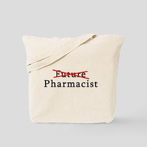 Future Pharmacist No More Tote Bag