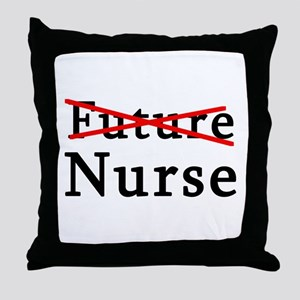 No Longer Future Nurse Throw Pillow