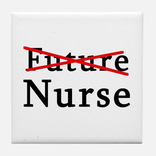 No Longer Future Nurse Tile Coaster