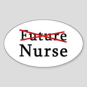 No Longer Future Nurse Oval Sticker