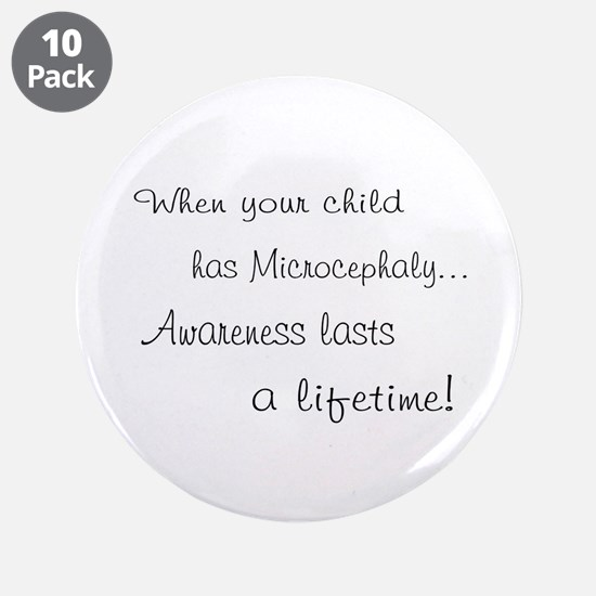 """Microcephaly awareness lasts 3.5"""" Button (10"""