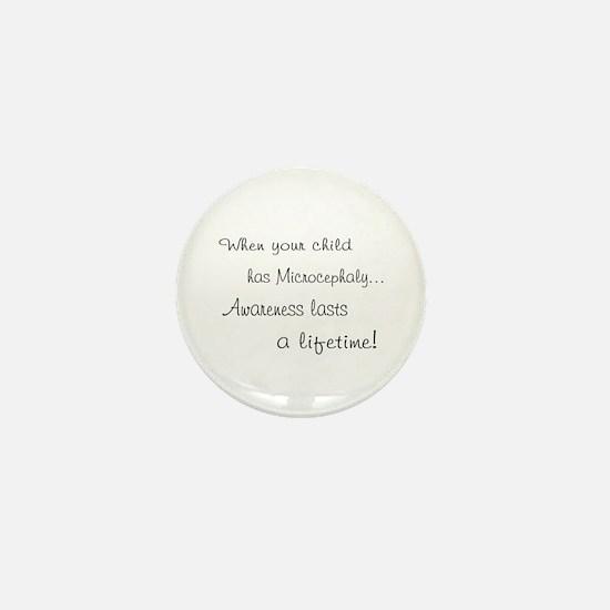 Microcephaly awareness lasts Mini Button