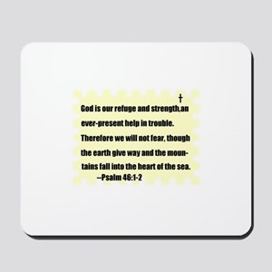 GOD IS OUR REFUGE AND STRENGTH Mousepad