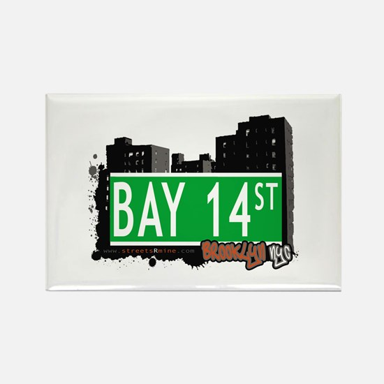 BAY 14 STREET, BROOKLYN, NYC Rectangle Magnet
