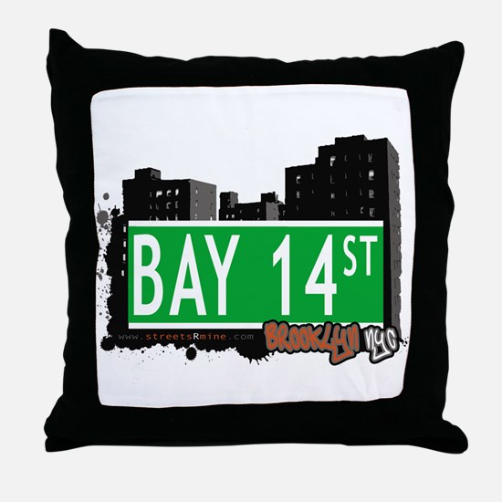 BAY 14 STREET, BROOKLYN, NYC Throw Pillow