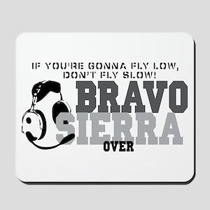 Bravo Sierra Avaition Humor Mousepad