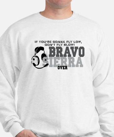 Bravo Sierra Avaition Humor Sweatshirt