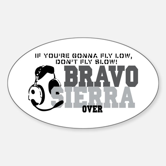 Bravo Sierra Avaition Humor Sticker (Oval)