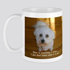 I WANT SOMETHING..... MUG