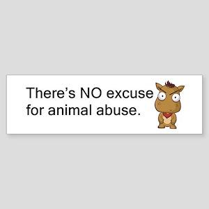 No Excuse Bumper Sticker