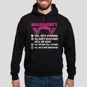 Railroaders Wife Yes Hes Working Sweatshirt