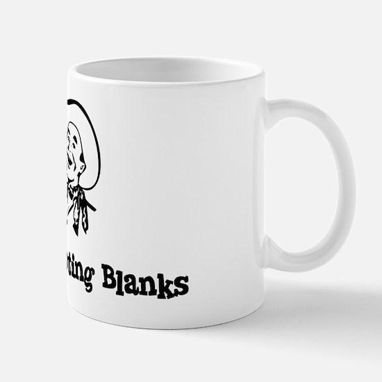 Happily Shooting Blanks Mug