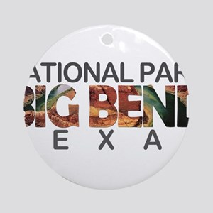 Big Bend - Texas Round Ornament