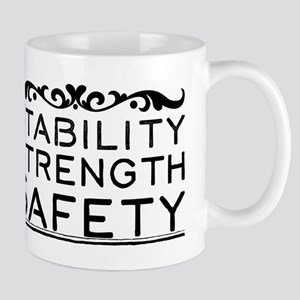 Stability Strength Safety Mugs