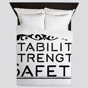 Stability Strength Safety Queen Duvet