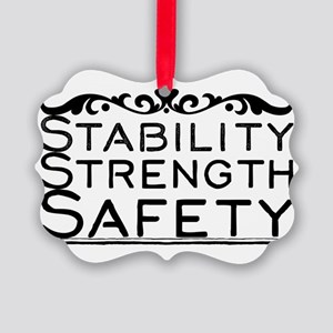 Stability Strength Safety Picture Ornament