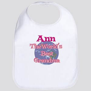Ann - Best Grandma in the Wor Bib