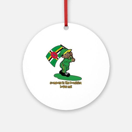 Someone in Dominica loves me! Ornament (Round)