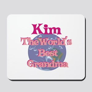 Kim - Best Grandma in the Wor Mousepad