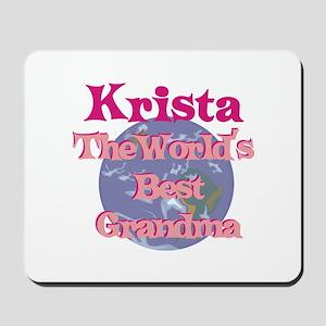 Krista - Best Grandma in the Mousepad