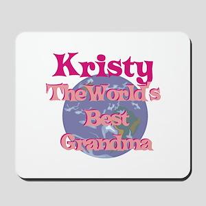 Kristy - Best Grandma in the Mousepad