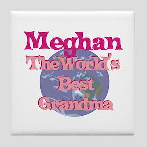 Meghan - Best Grandma in the Tile Coaster