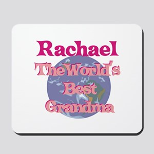 Rachael - Best Grandma in the Mousepad