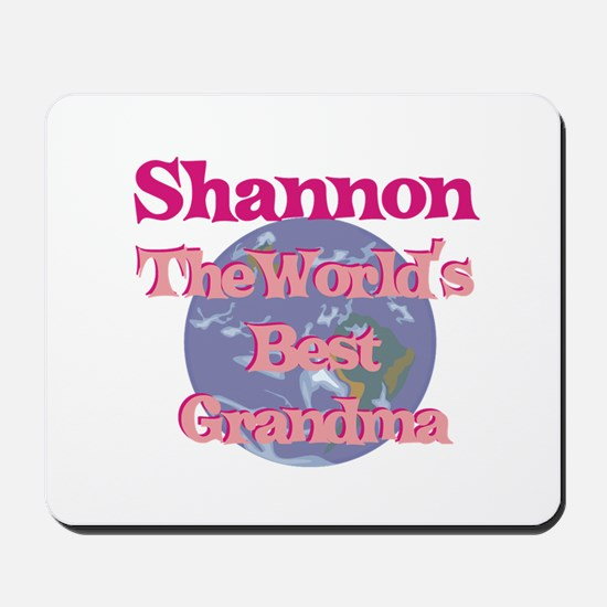 Shannon - Best Grandma in the Mousepad