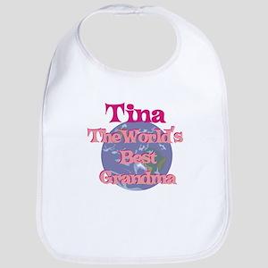 Tina - Best Grandma in the Wo Bib